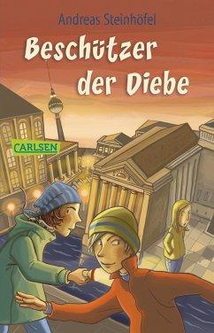Beschützer der Diebe - Steinhöfel, Andreas