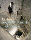 Jüdische Kunst und Kultur in Köln