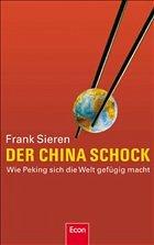 Der China-Schock - Sieren, Frank