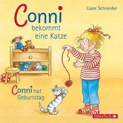 Conni bekommt eine Katze / Conni hat Geburtstag...