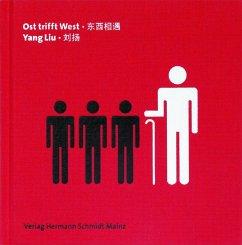 Ost trifft West - Liu, Yang