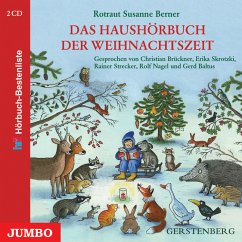 Das Haushörbuch der Weihnachtszeit, 2 Audio-CDs - Berner, Rotraut Susanne