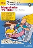 Megastarke TV-Hits, für 1-2 Sopran-Blockflöten, m. Audio-CD