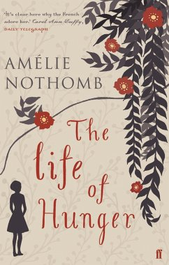 The Life of Hunger - Nothomb, Amelie