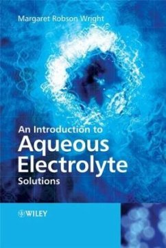 An Introduction to Aqueous Electrolyte Solutions - Wright, Margaret Robson