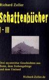 Schattenbücher I-III