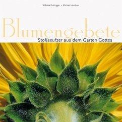 Blumengebete - Rudnigger, Wilhelm