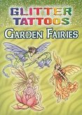 Glitter Tattoos Garden Fairies [With 6 Tattoos]