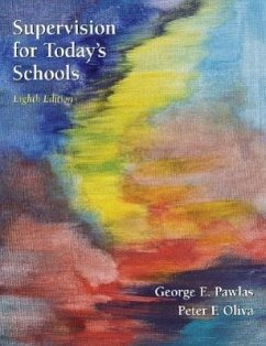 Supervision for Today's Schools - Pawlas, George E.; Oliva, Peter F.