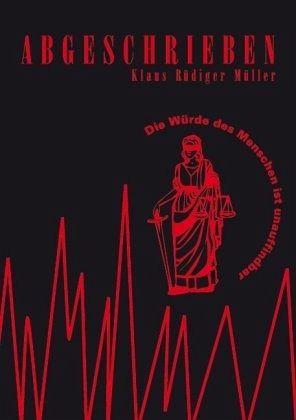 Abgeschrieben - Müller, Klaus R.