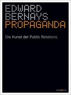 Propaganda - Bernays, Edward