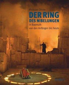 Der Ring des Nibelungen in Bayreuth von den Anfängen bis heute