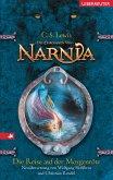 Die Reise auf der Morgenröte / Die Chroniken von Narnia Bd.5 (Neuübersetzung)