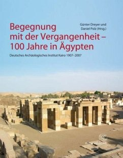 Begegnung mit der Vergangenheit - Dreyer, Günter / Polz, Daniel (Hrsg.)