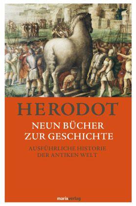Neun Bücher zur Geschichte - Herodot