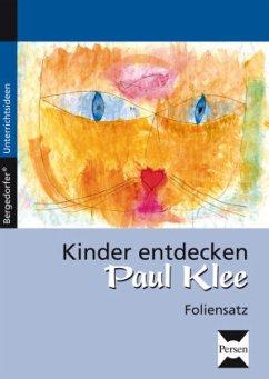 Kinder entdecken Paul Klee. Foliensatz