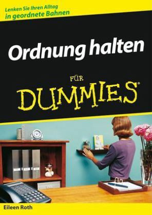 ordnung halten f r dummies von eileen roth buch b. Black Bedroom Furniture Sets. Home Design Ideas
