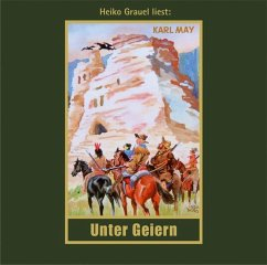 Unter Geiern, 1 MP3-CD / Gesammelte Werke, MP3-CDs 35 - May, Karl;May, Karl May, Karl