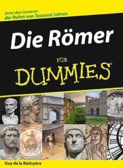 Die Römer für Dummies - Bedoyere, Guy de la