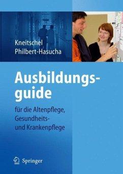Ausbildungsguide - Kneitschel, Barbara; Philbert-Hasucha, Sabine