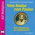 Vom Saulus zum Paulus - Ein Lebensweg als Denkanstoß 7./8. Klasse
