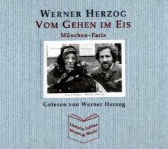 Vom Gehen im Eis, 3 Audio-CDs - Herzog, Werner