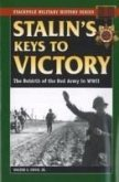 Stalin's Keys to Victory: The Rebirth of the Red Army in World War II