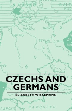 Czechs and Germans - Wiskemann, Elizabeth