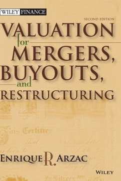 Valuation: Mergers, Buyouts and Restructuring [With CDROM] - Arzac, Enrique R.
