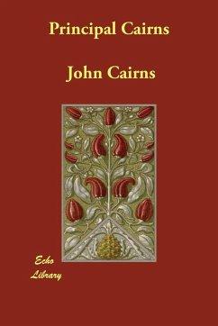 Principal Cairns - Cairns, John, Jr.