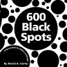 600 Black Spots: A Pop-Up Book …