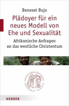 Plädoyer für ein neues Modell von Ehe und Sexua...