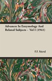 Advances In Enzymology And Related Subjects - Vol I (1941)