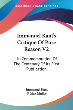 Immanuel Kant's Critique Of Pure Reason V2