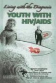 Youth with HIV/AIDS: Living with the Diagnosis