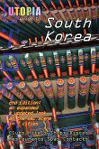 Utopia Guide to South Korea (2nd Edition)