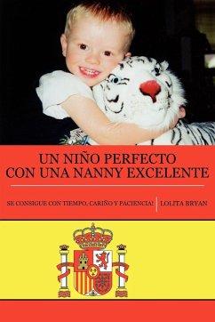 Un Nino Perfecto con una Nanny Excelente - Bryan, Lolita