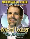 "Howard ""The Professor"" Lederer"