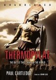 Thermopylae: The Battle That Changed the World