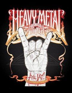 The Heavy Metal Fun Time Activity Book - Morano, Aye Jay; W.K., Andrew