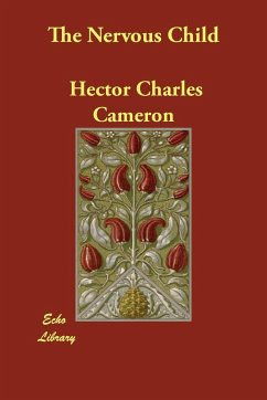 The Nervous Child - Cameron, Hector Charles