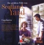 Die größten Fälle von Scotland Yard 04: Ungeboren