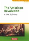 Materialien für den bilingualen Unterricht. Sekundarstufe I. 9. Schuljahr. The American Revolution