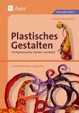 Plastisches Gestalten mit Papiermaschee, Styrodur und Metall