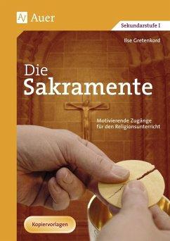 Die Sakramente - Gretenkord, Ilse