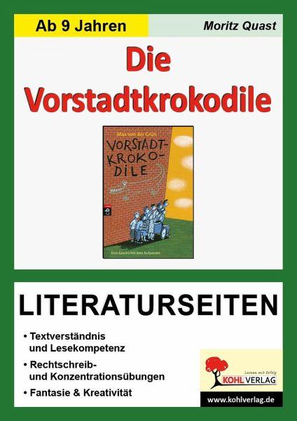 Die Vorstadtkrokodile / Literaturseiten - Quast, Moritz