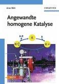 Angewandte homogene Katalyse