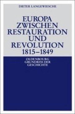 Europa zwischen Restauration und Revolution 1815-1849 - Langewiesche, Dieter