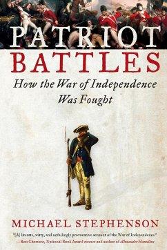 Patriot Battles - Stephenson, Michael
