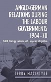 Anglo-German relations during the Labour governments 1964-70